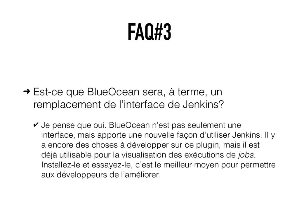 FAQ#3 ➜ Est-ce que BlueOcean sera, à terme, un ...