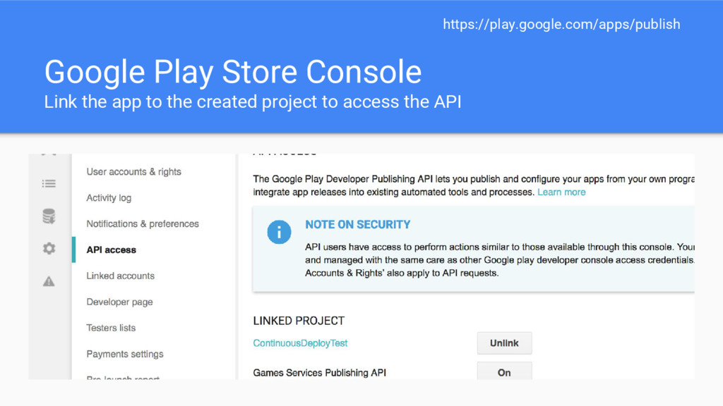 Google Play Store Console Link the app to the c...