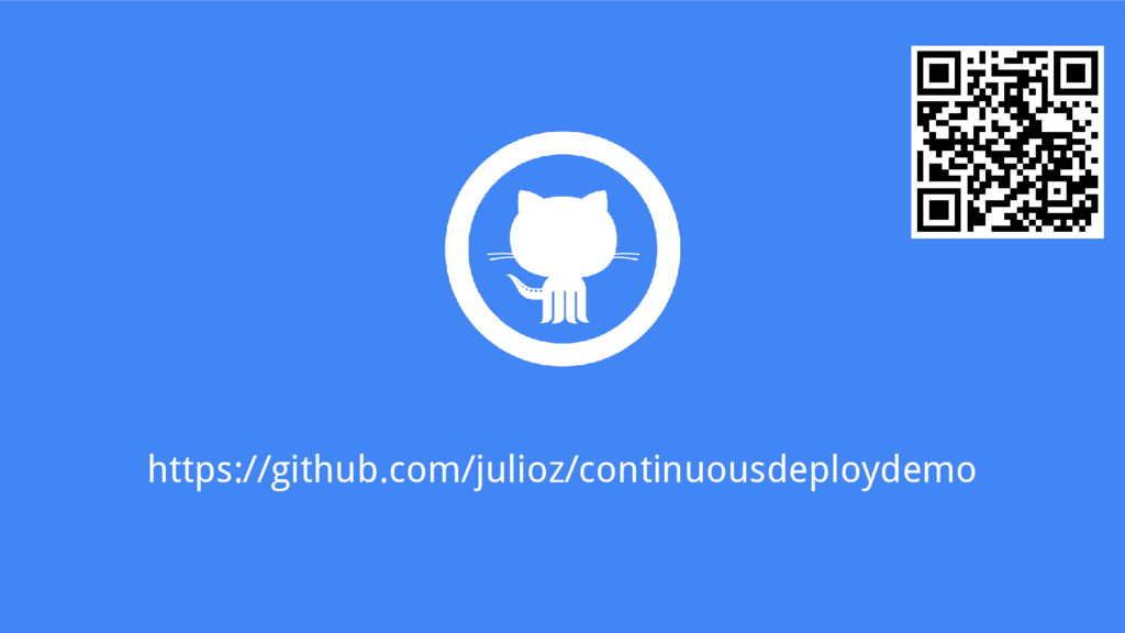 https://github.com/julioz/continuousdeploydemo
