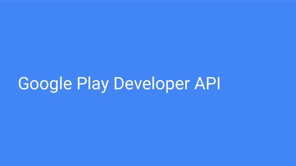Google Play Developer API