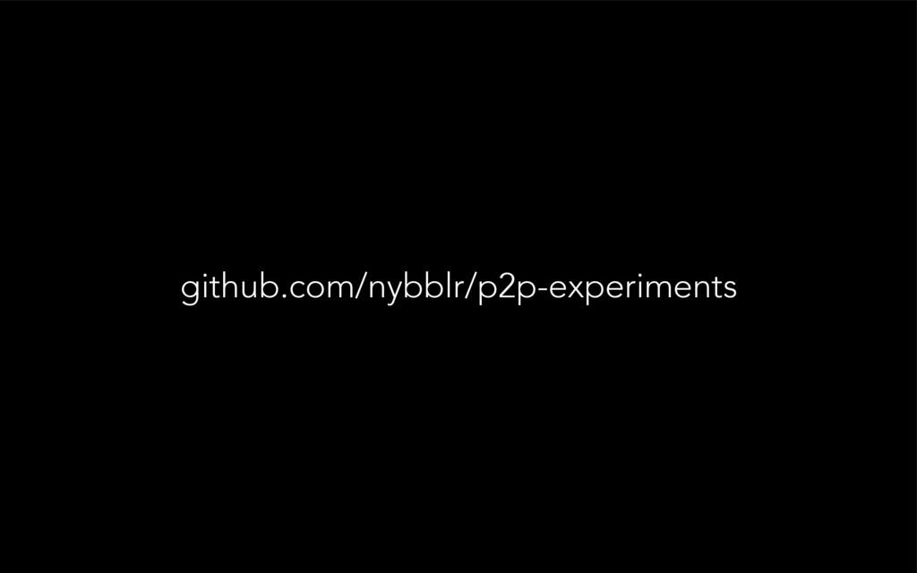github.com/nybblr/p2p-experiments