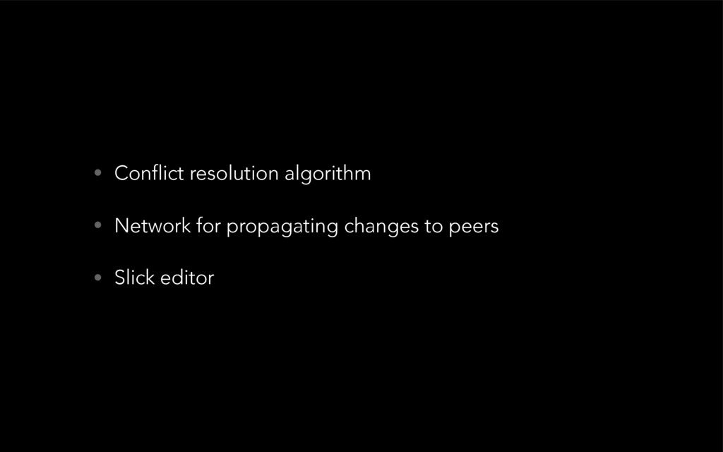 • Conflict resolution algorithm • Network for p...