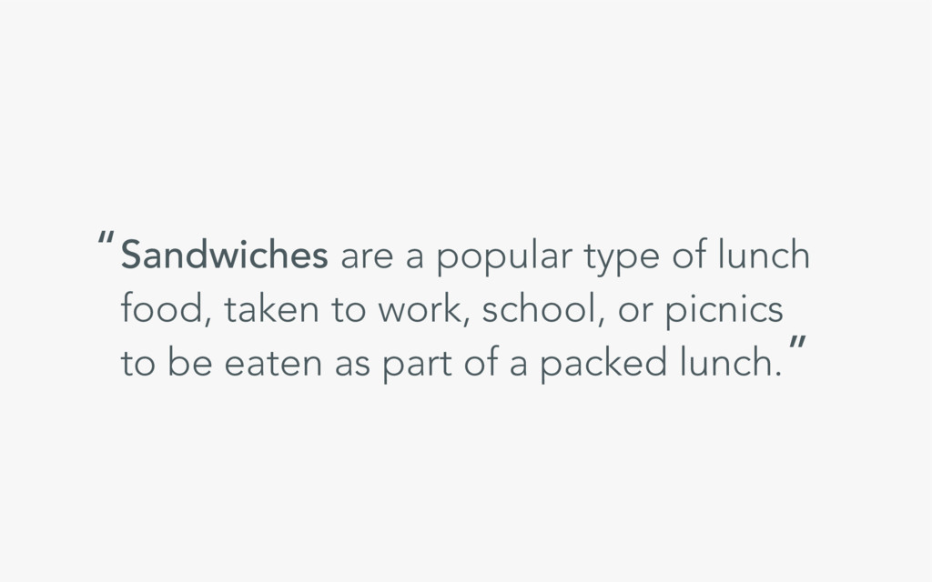 Sandwiches are a popular type of lunch food, ta...