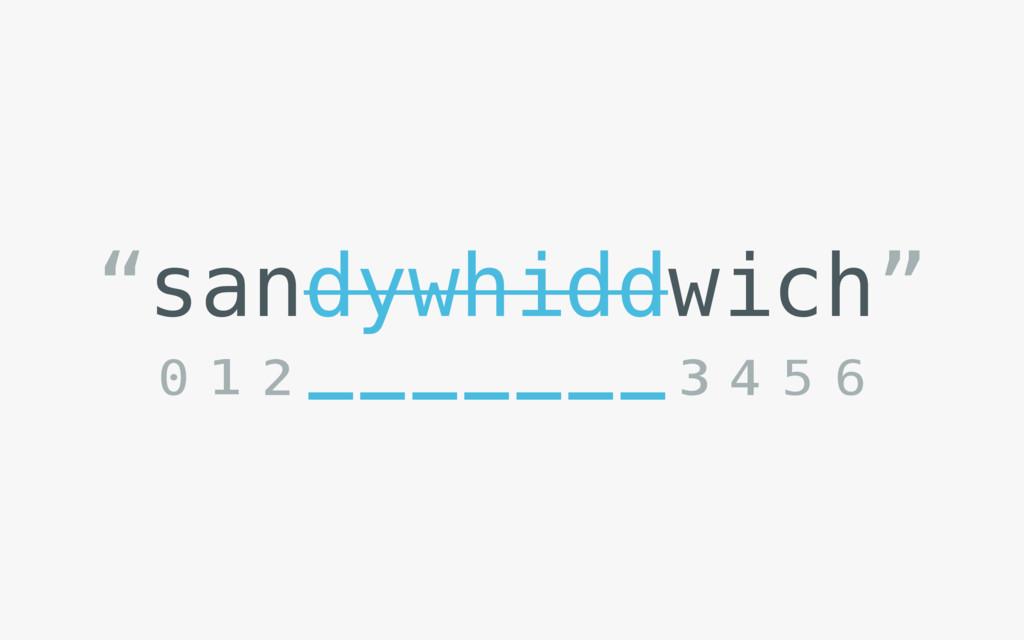 """""""sandywhiddwich"""" ⁰¹²-------³⁴⁵⁶"""