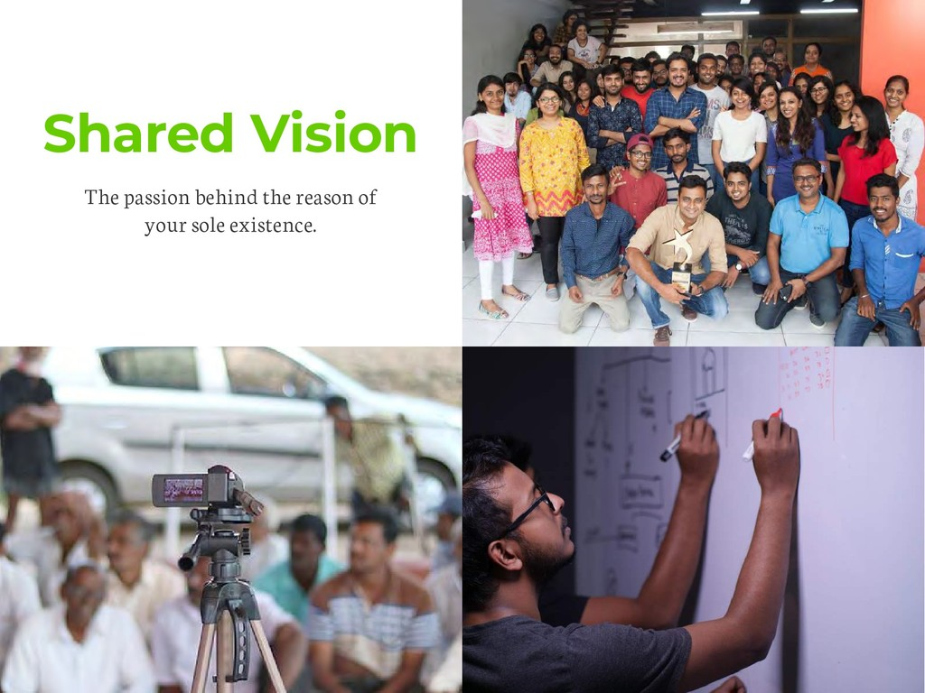 Shared Vision The passion behind the reason of ...
