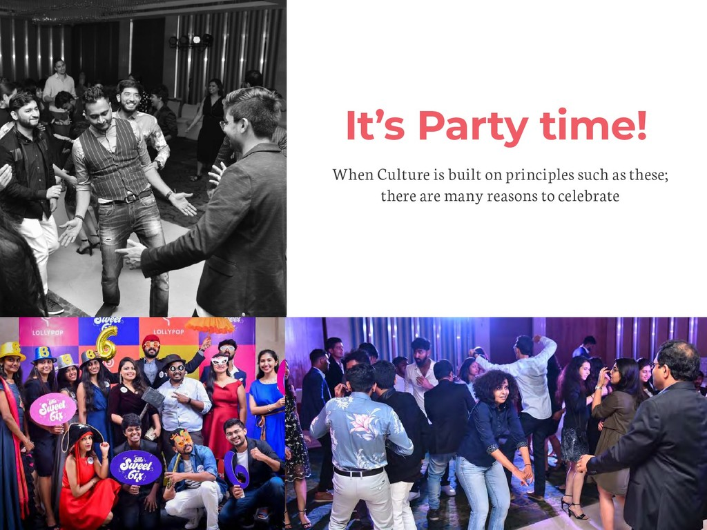 It's Party time! When Culture is built on princ...