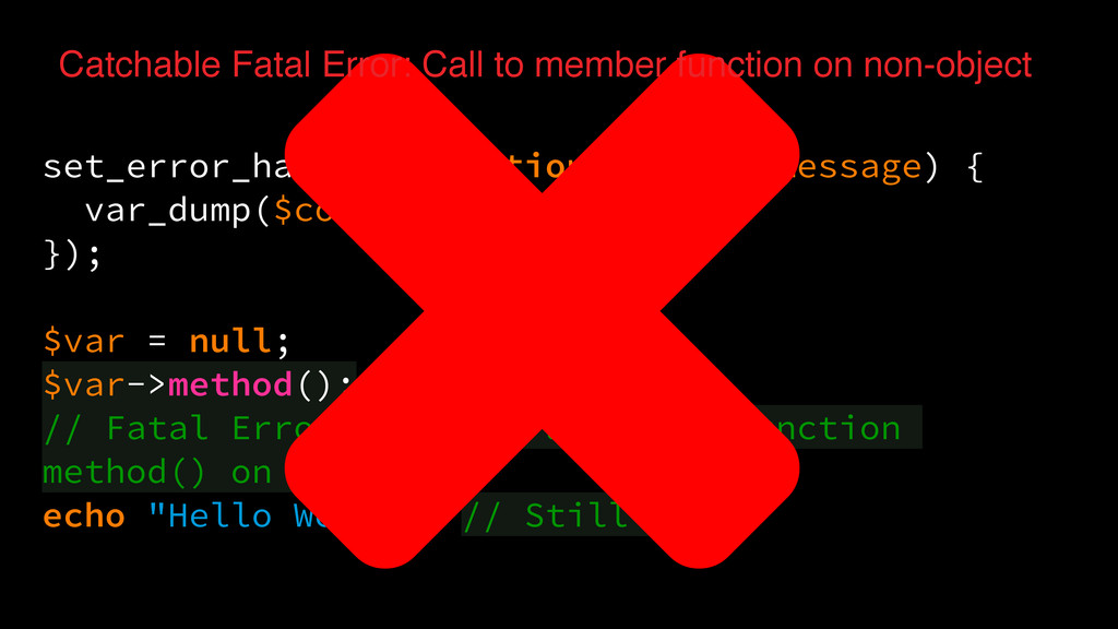 set_error_handler(function($code, $message) { v...