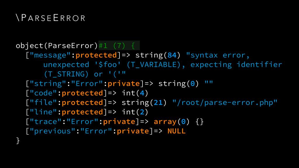 \ P A R S E E R R O R object(ParseError)#1 (7) ...