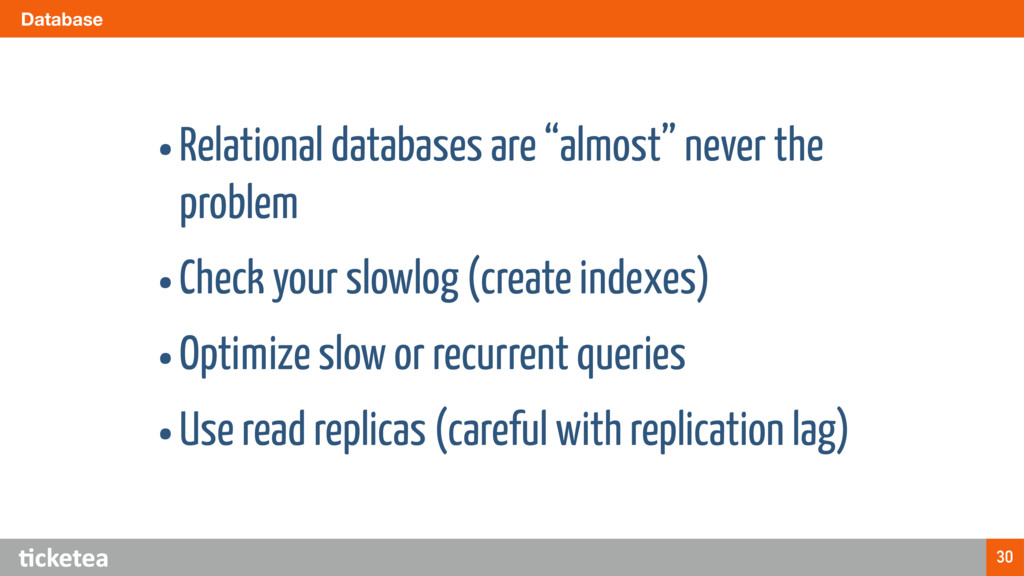 "Database 30 •Relational databases are ""almost"" ..."