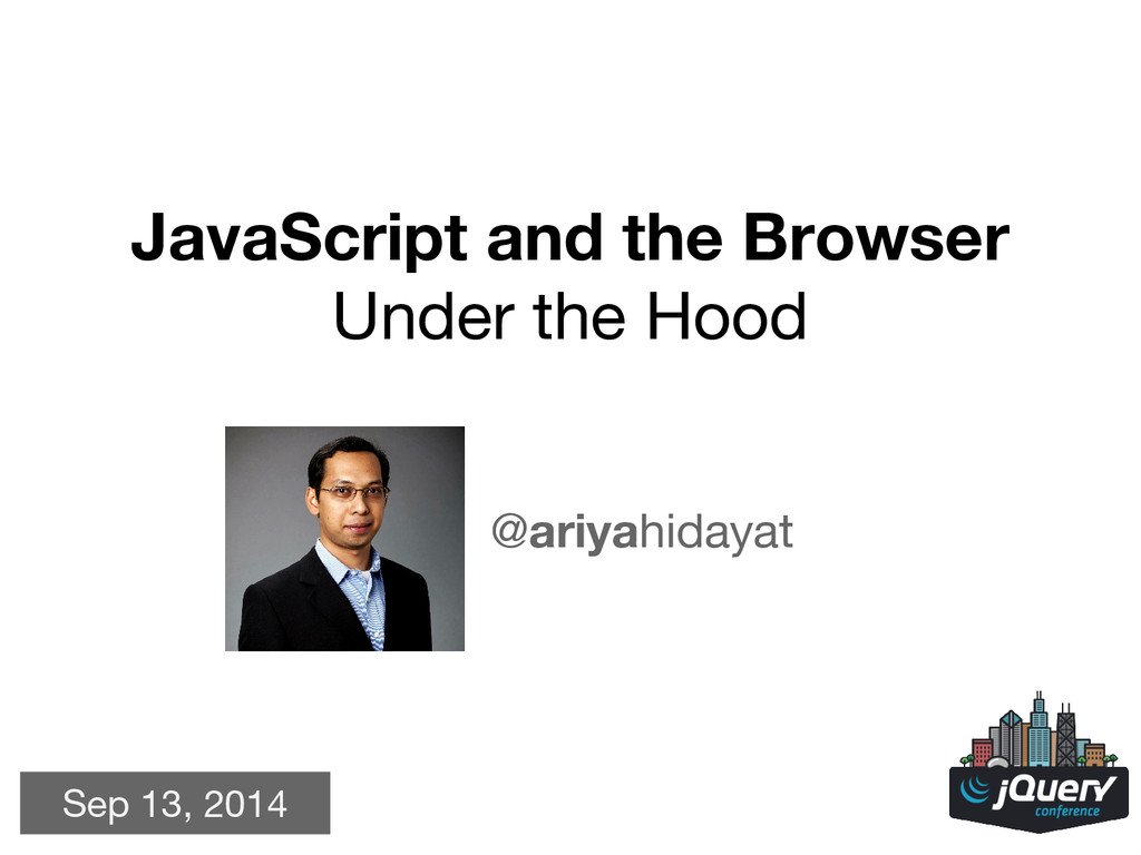JavaScript and the Browser Under the Hood @ariy...