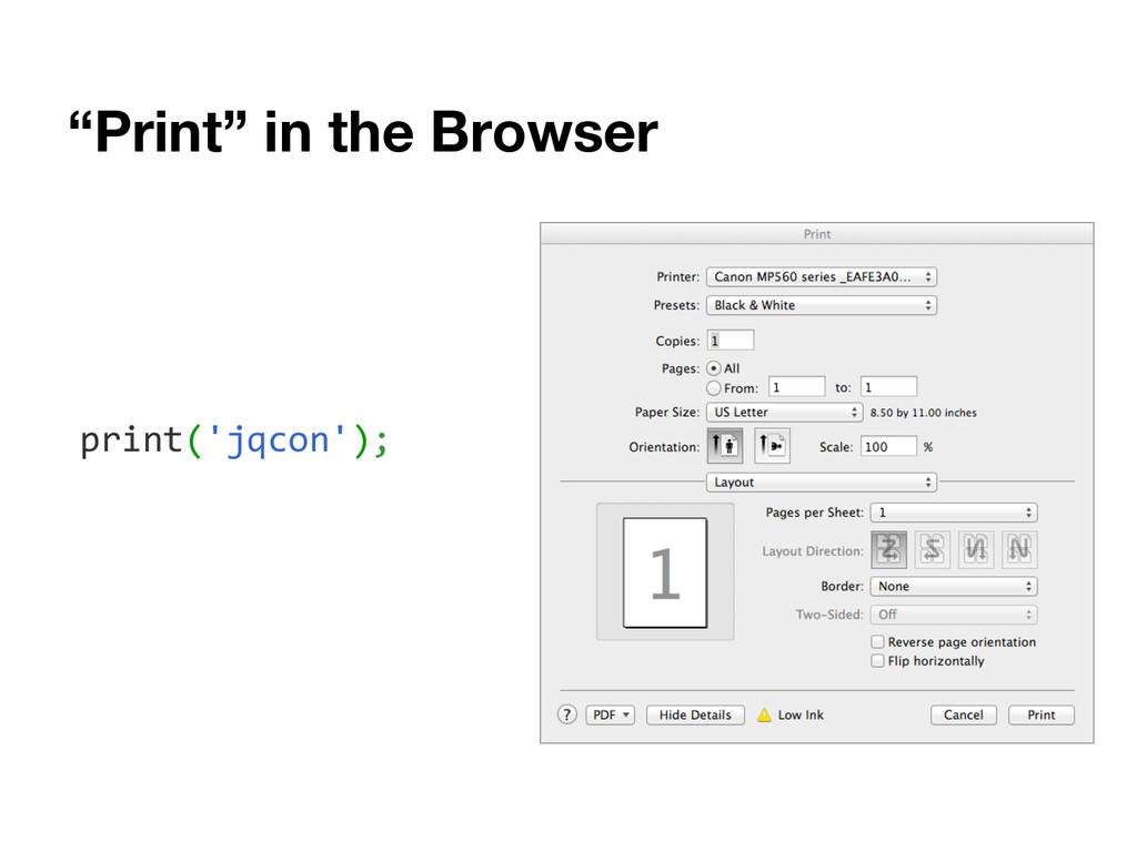 """Print"" in the Browser print('jqcon');"
