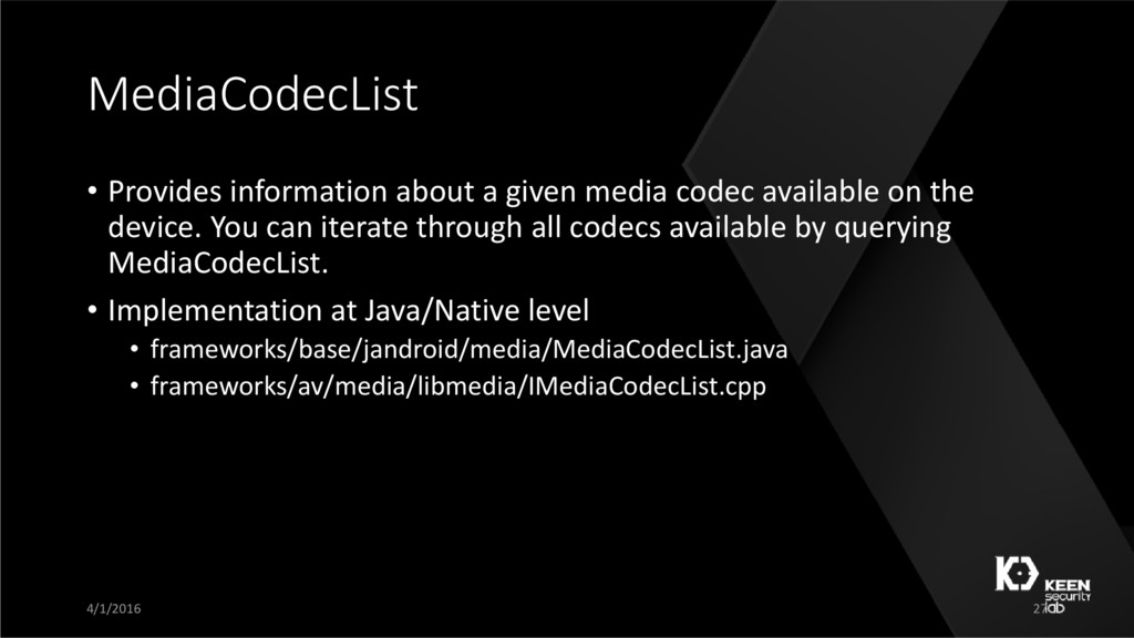 MediaCodecList • Provides information about a g...