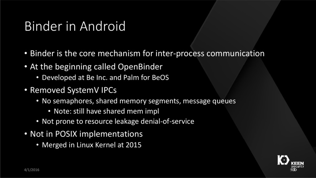 Binder in Android • Binder is the core mechanis...
