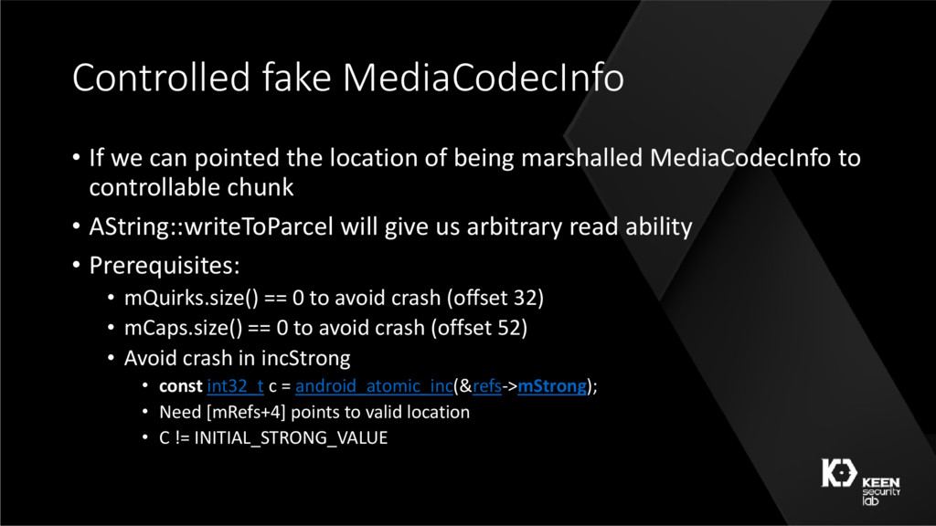 Controlled fake MediaCodecInfo • If we can poin...