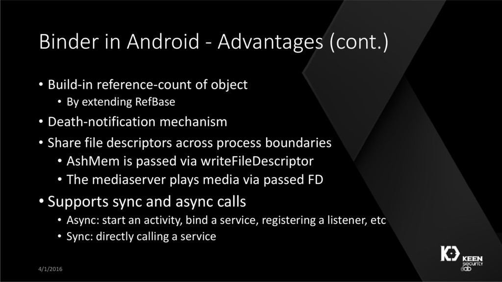 Binder in Android - Advantages (cont.) • Build-...
