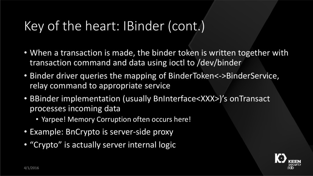 Key of the heart: IBinder (cont.) • When a tran...
