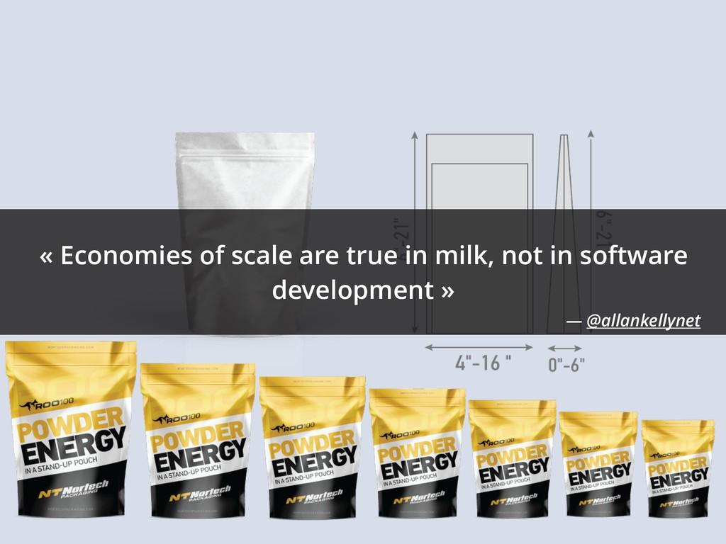 « Economies of scale are true in milk, not in s...