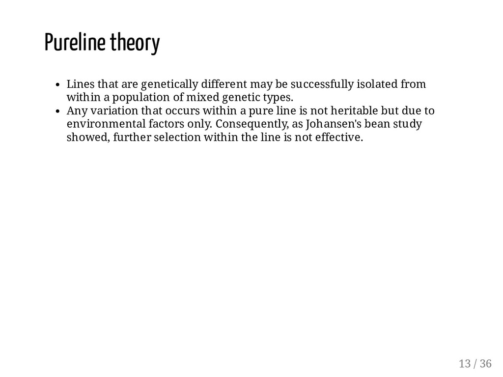 Pureline theory Lines that are genetically diff...