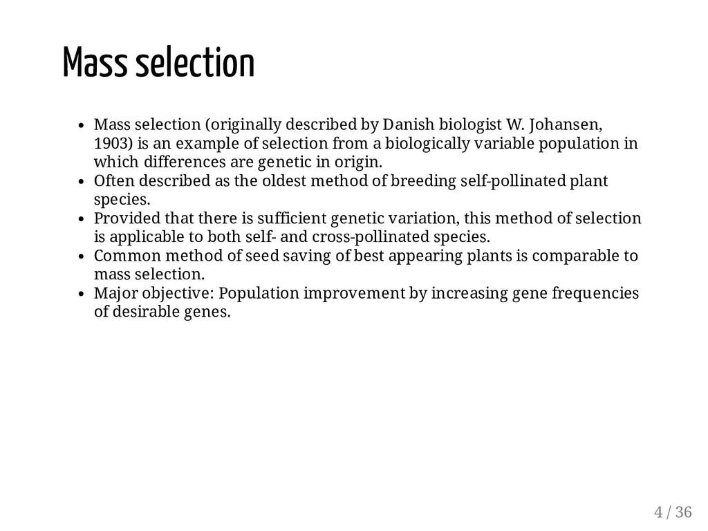 Mass selection Mass selection (originally descr...