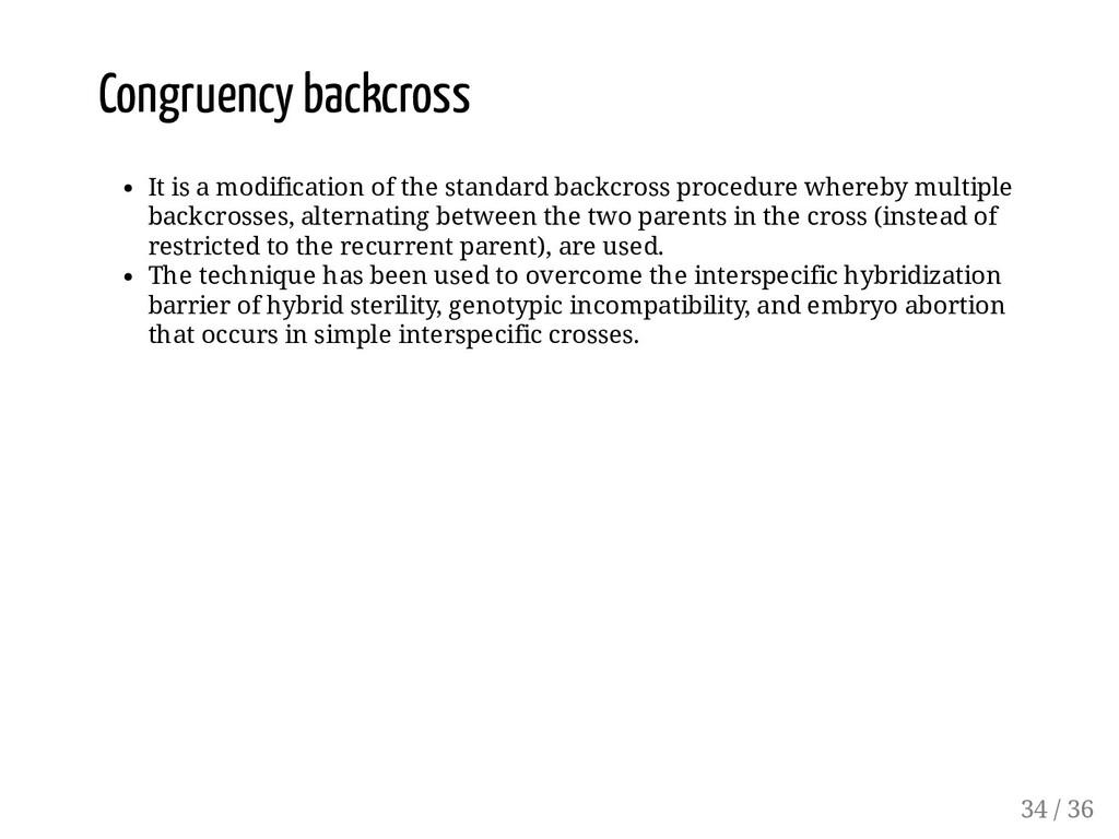 Congruency backcross It is a modification of th...