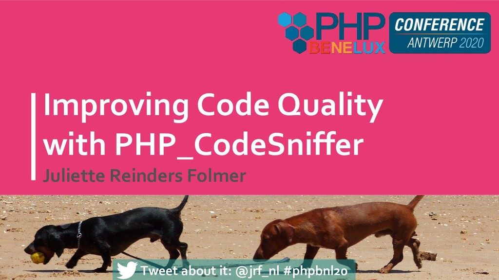 Improving Code Quality with PHP_CodeSniffer Jul...