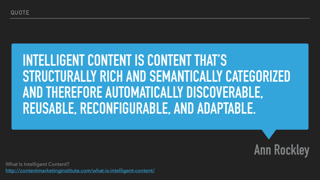 INTELLIGENT CONTENT IS CONTENT THAT'S STRUCTURA...