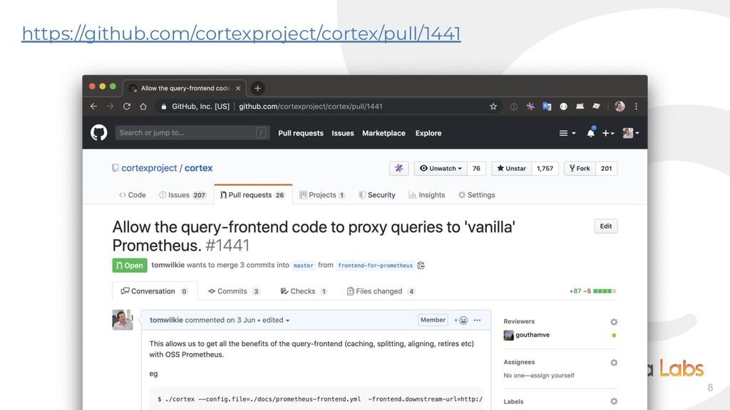 8 https://github.com/cortexproject/cortex/pull/...