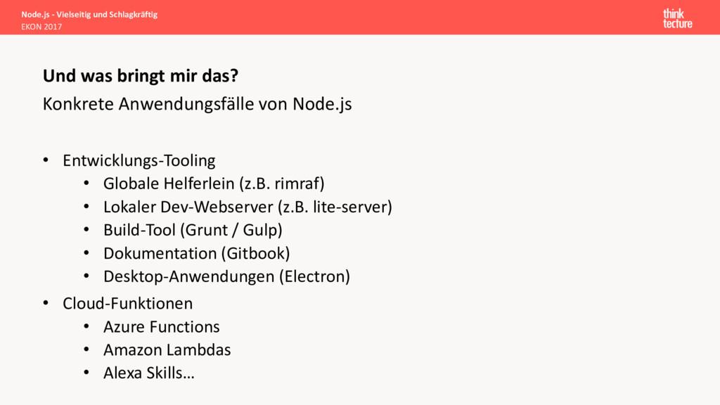 Konkrete Anwendungsfälle von Node.js • Entwickl...