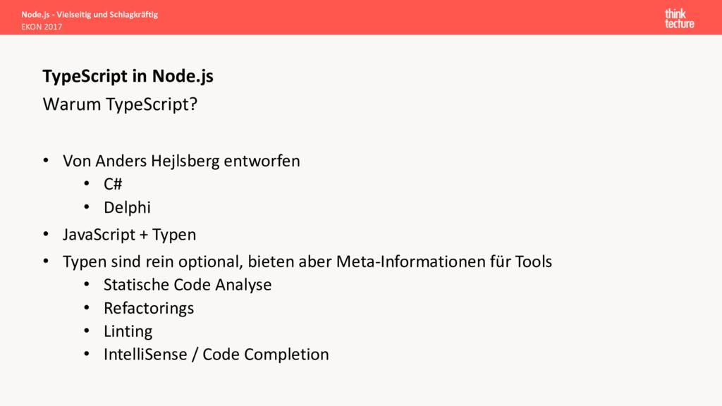 Warum TypeScript? • Von Anders Hejlsberg entwor...