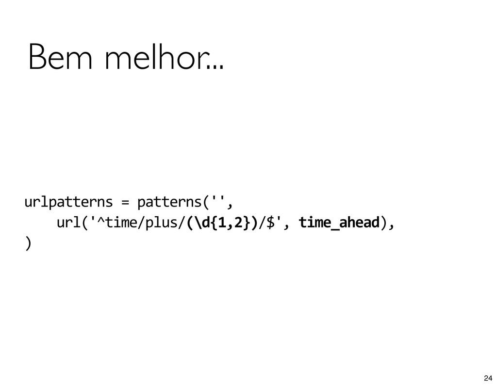 urlpatterns = patterns('',    ...