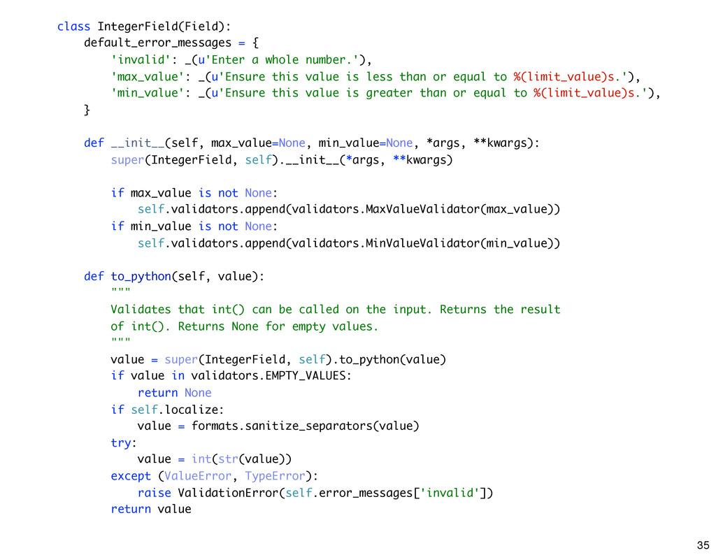 class IntegerField(Field): default_error_messag...