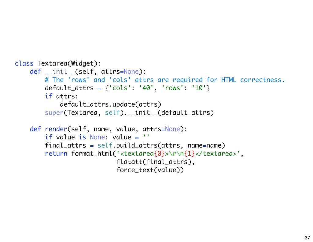 class Textarea(Widget): def __init__(self, attr...