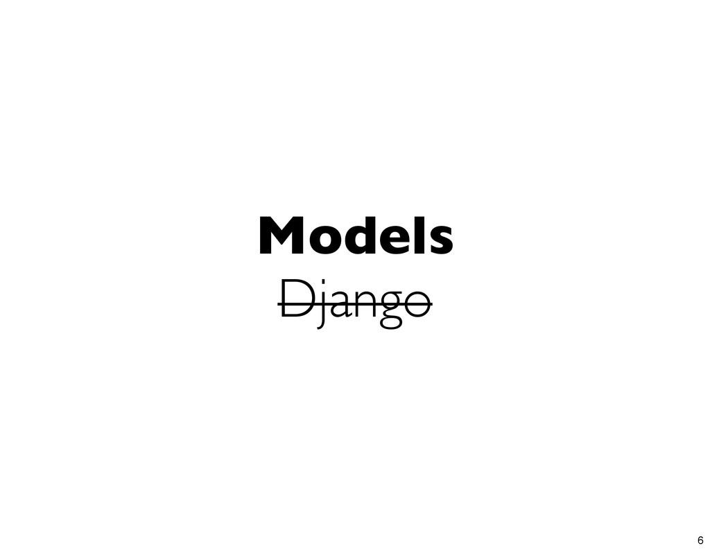 Models Django 6