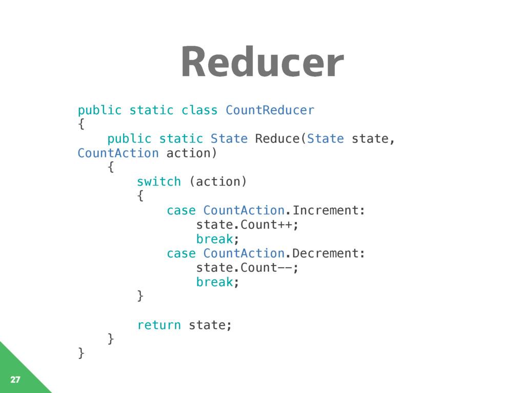 3FEVDFS 27 public static class CountReducer {...