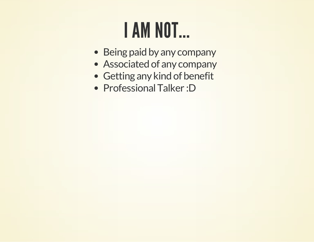 I AM NOT... Being paid by any company Associate...