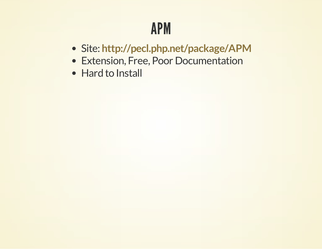 APM Site: Extension, Free, Poor Documentation H...