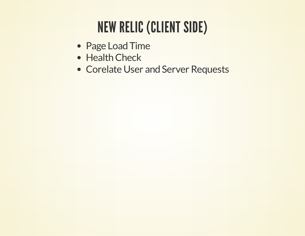NEW RELIC (CLIENT SIDE) Page Load Time Health C...