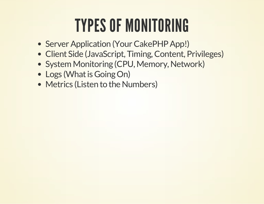TYPES OF MONITORING Server Application (Your Ca...