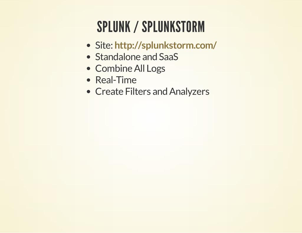 SPLUNK / SPLUNKSTORM Site: Standalone and SaaS ...