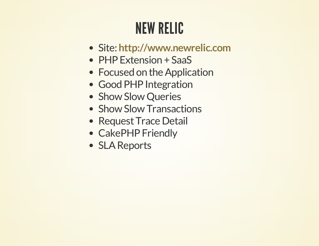 NEW RELIC Site: PHP Extension + SaaS Focused on...