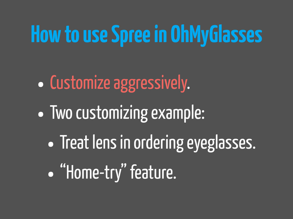 How to use Spree in OhMyGlasses • Customize agg...