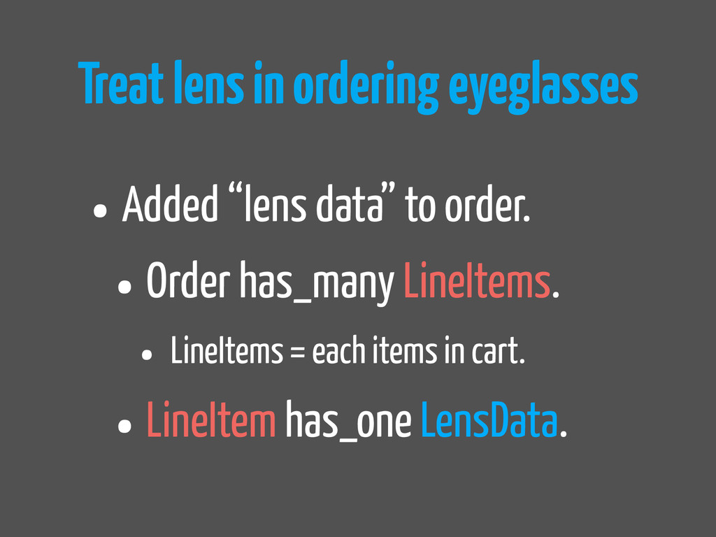 "Treat lens in ordering eyeglasses •Added ""lens ..."
