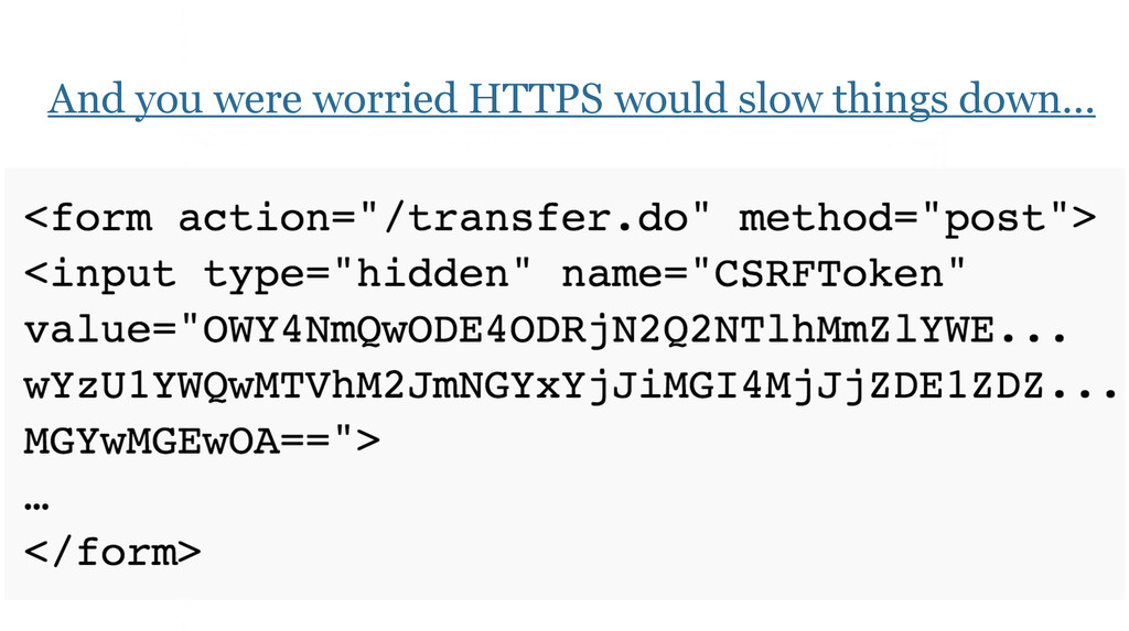 And you were worried HTTPS would slow things do...