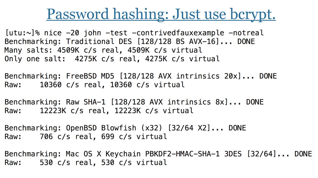 Password hashing: Just use bcrypt.