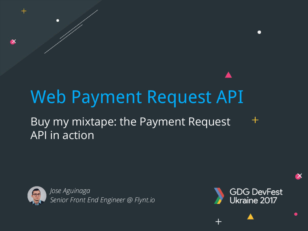 Web Payment Request API Buy my mixtape: the Pay...