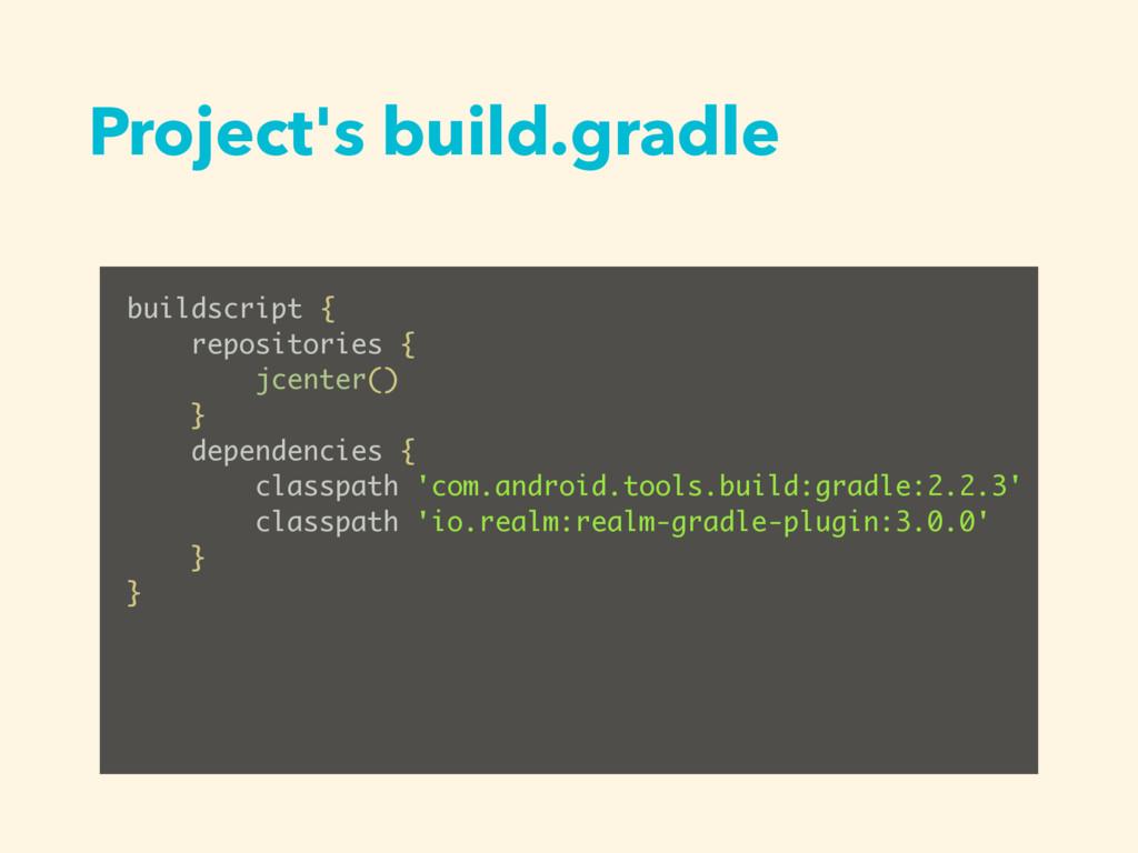 Project's build.gradle buildscript { repositori...