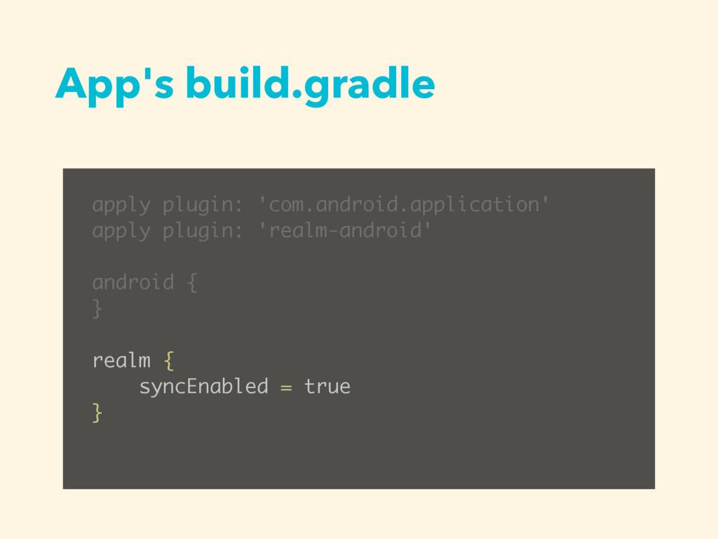App's build.gradle apply plugin: 'com.android.a...