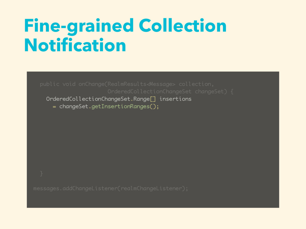 Fine-grained Collection Notification public void...