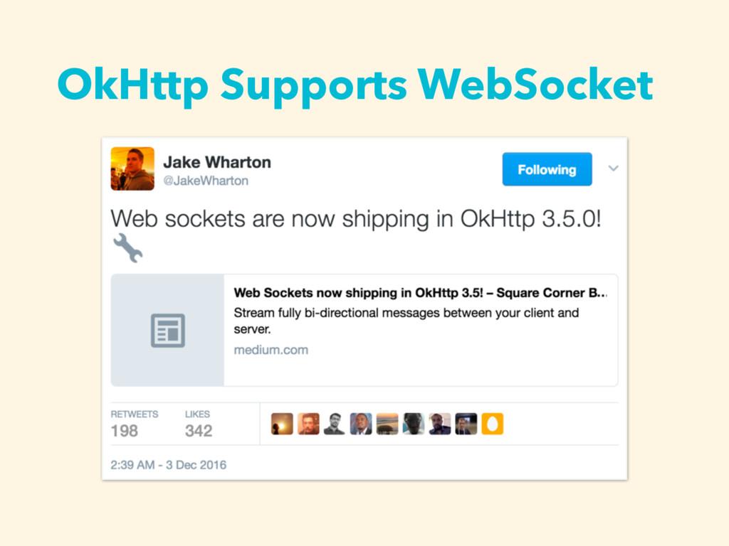 OkHttp Supports WebSocket