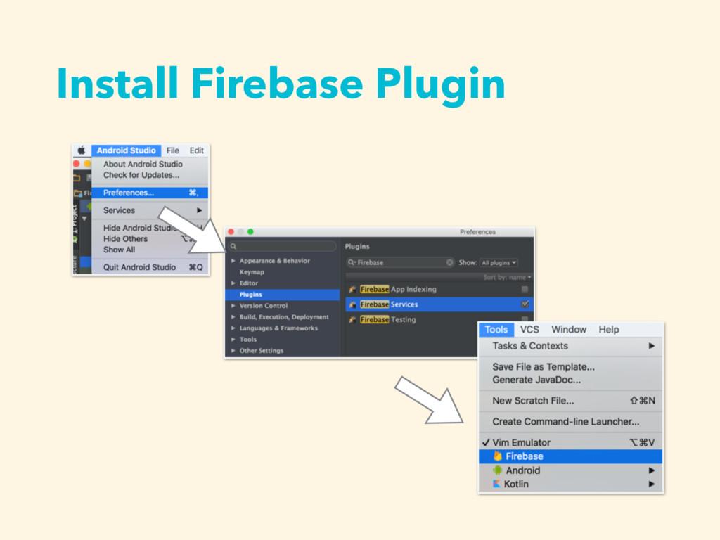 Install Firebase Plugin